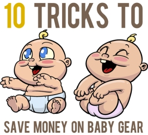 tricks-to-save-money-on-baby-gear
